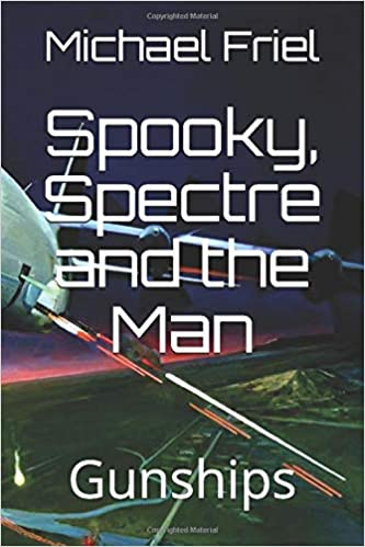 Spooky, Spectre, and the Man gunships book